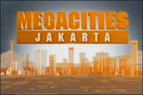 Megacities : Jakarta, Kota Perubahan dalam National GeographicChannel
